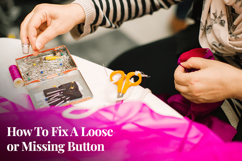 fix a loose or missing button