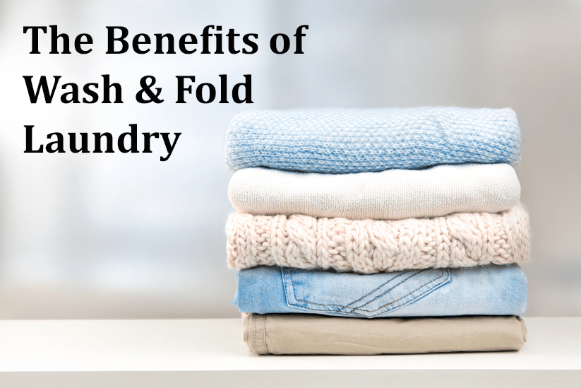 Wash and fold benefits