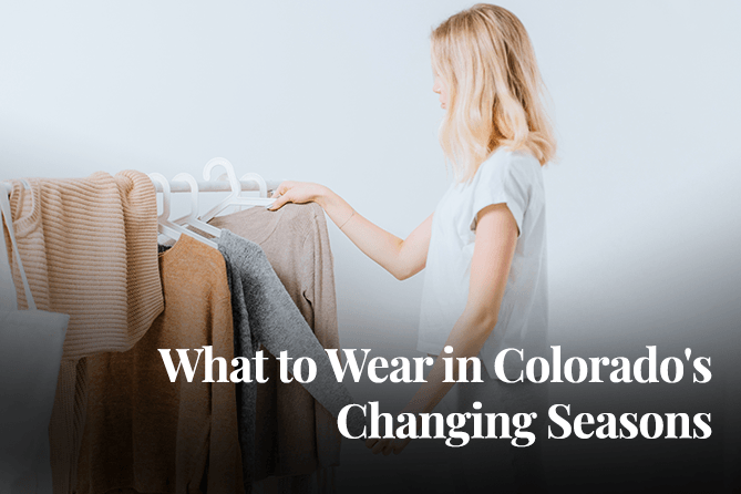 Choosing clothing for Colorado spring