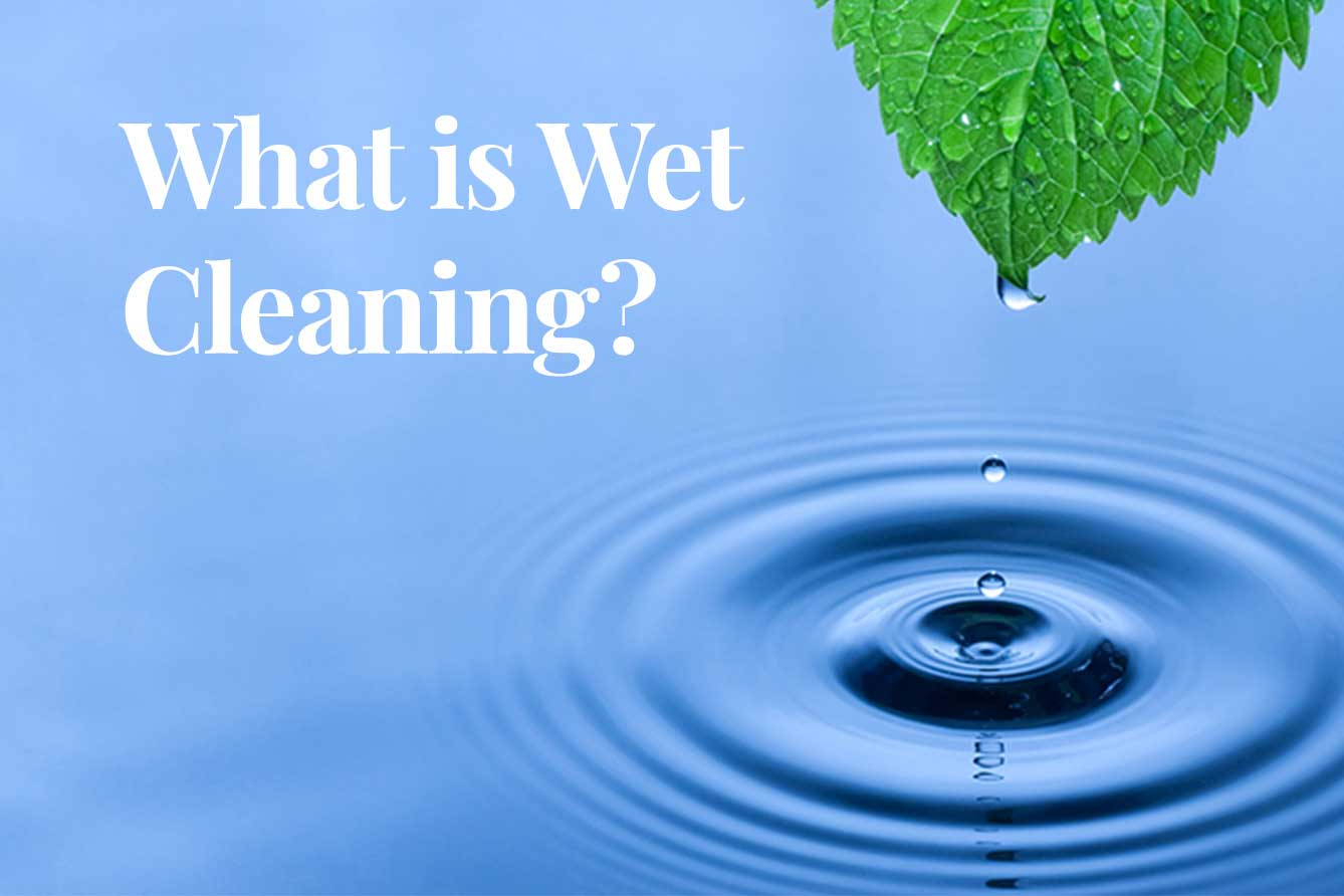 What is wet cleaning