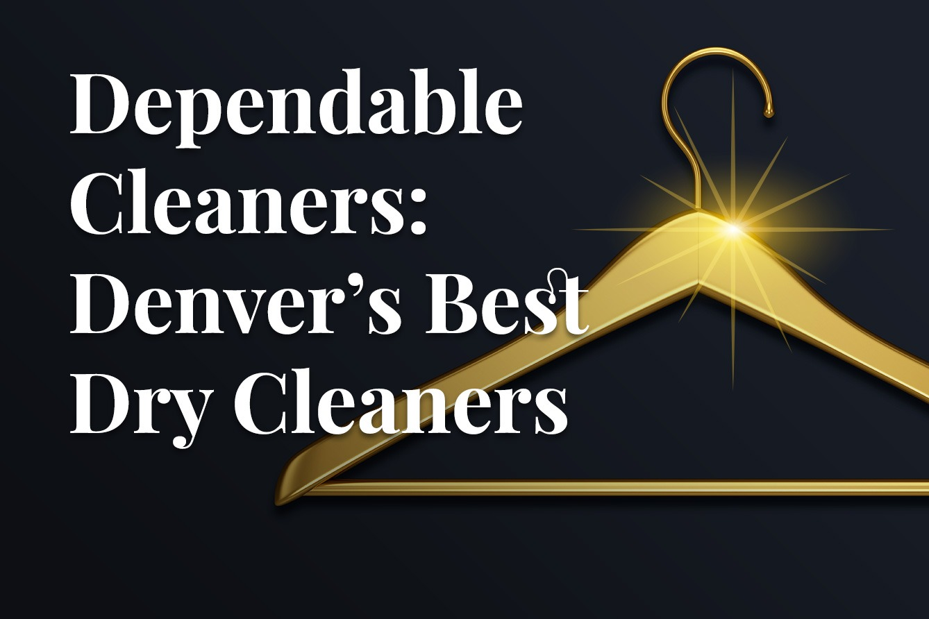 Denvers best dry cleaner